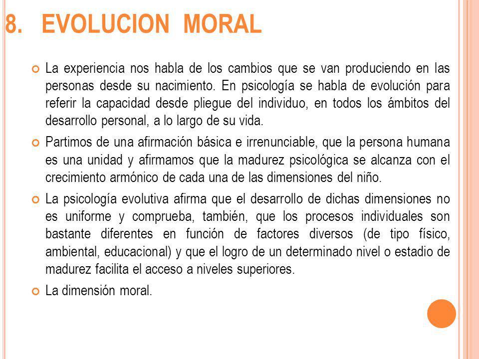 8. EVOLUCION MORAL