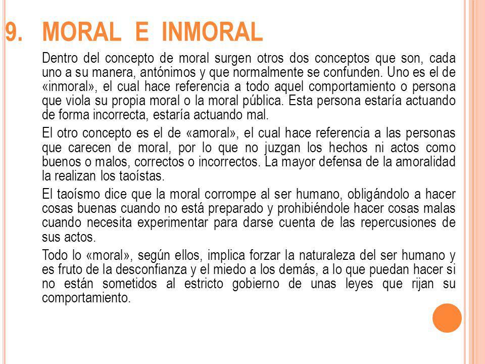9. MORAL E INMORAL
