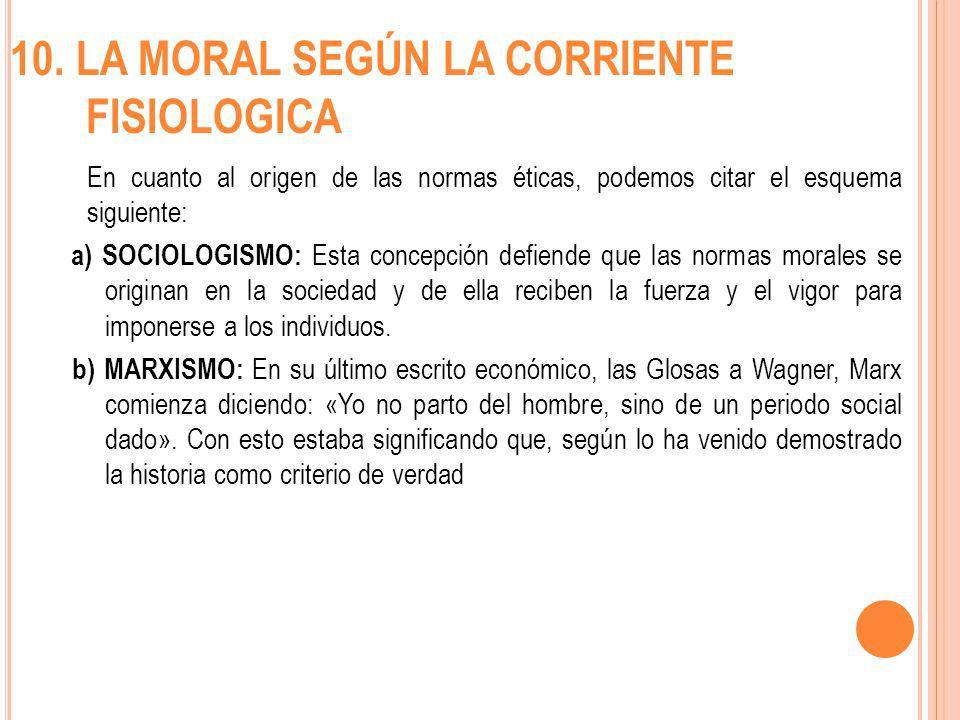 10. LA MORAL SEGÚN LA CORRIENTE FISIOLOGICA