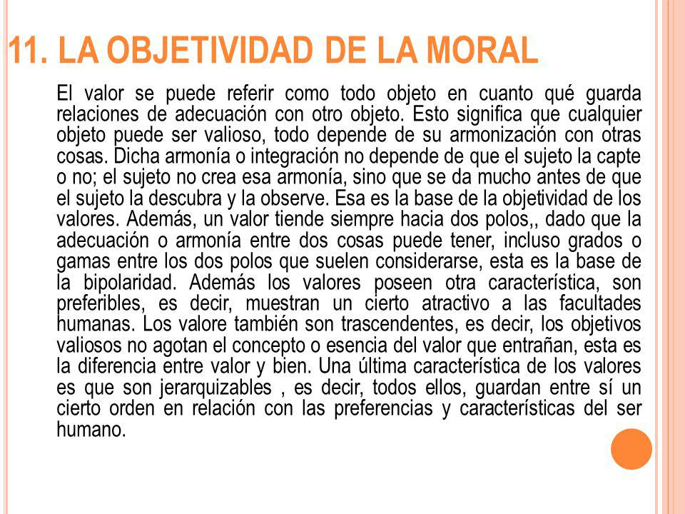 11. LA OBJETIVIDAD DE LA MORAL