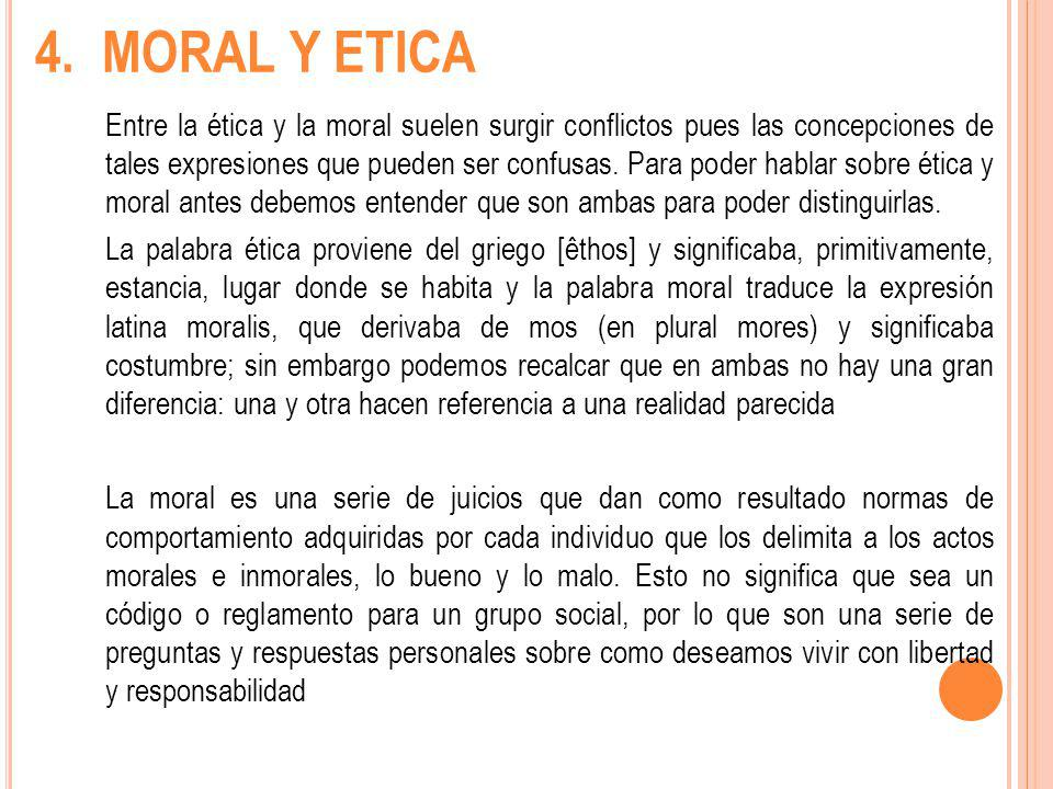 4. MORAL Y ETICA