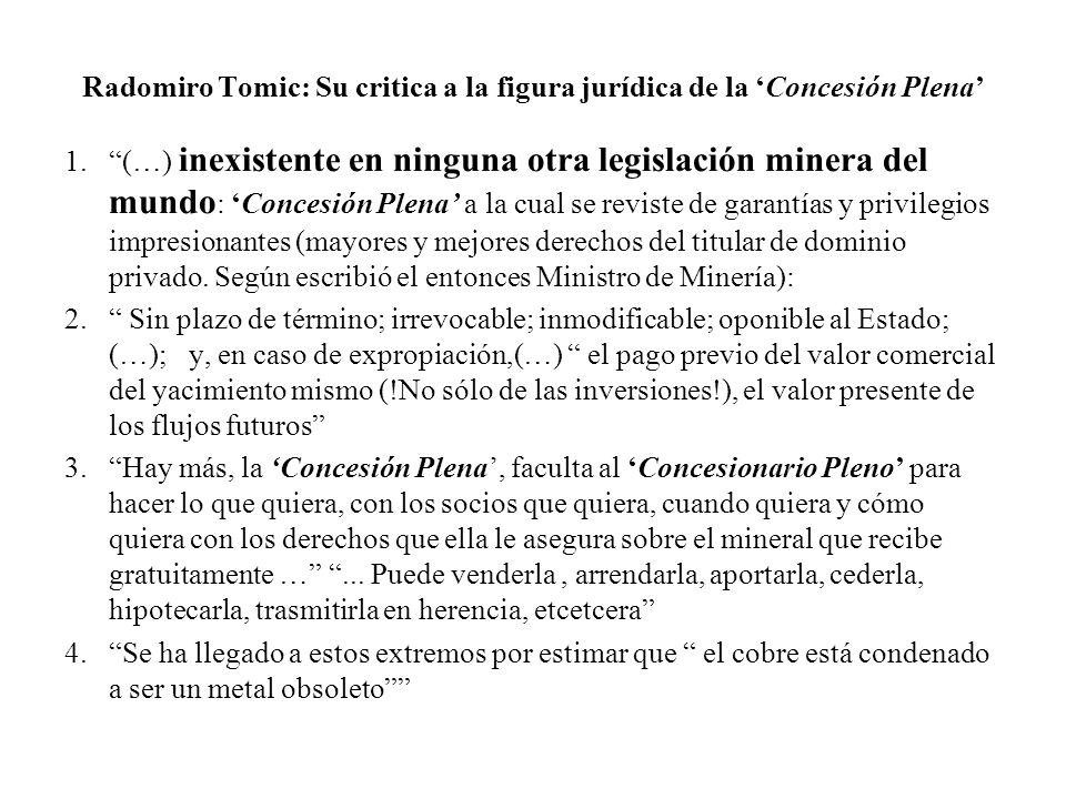 Radomiro Tomic: Su critica a la figura jurídica de la 'Concesión Plena'