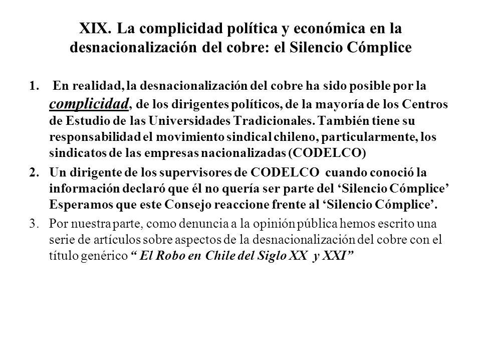 XIX. La complicidad política y económica en la desnacionalización del cobre: el Silencio Cómplice