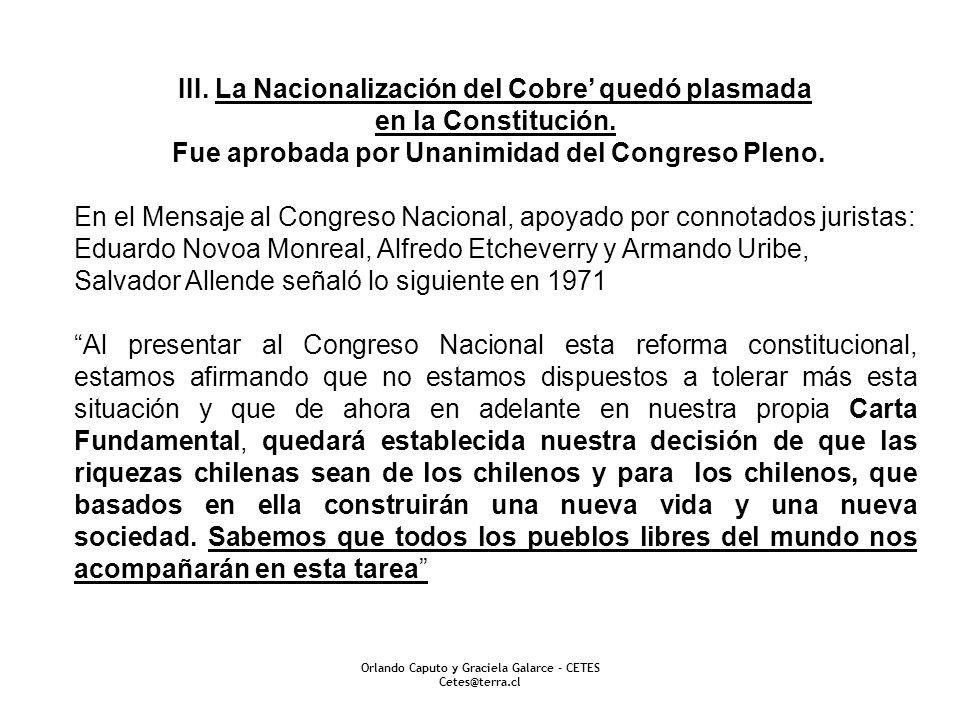 III. La Nacionalización del Cobre' quedó plasmada en la Constitución.
