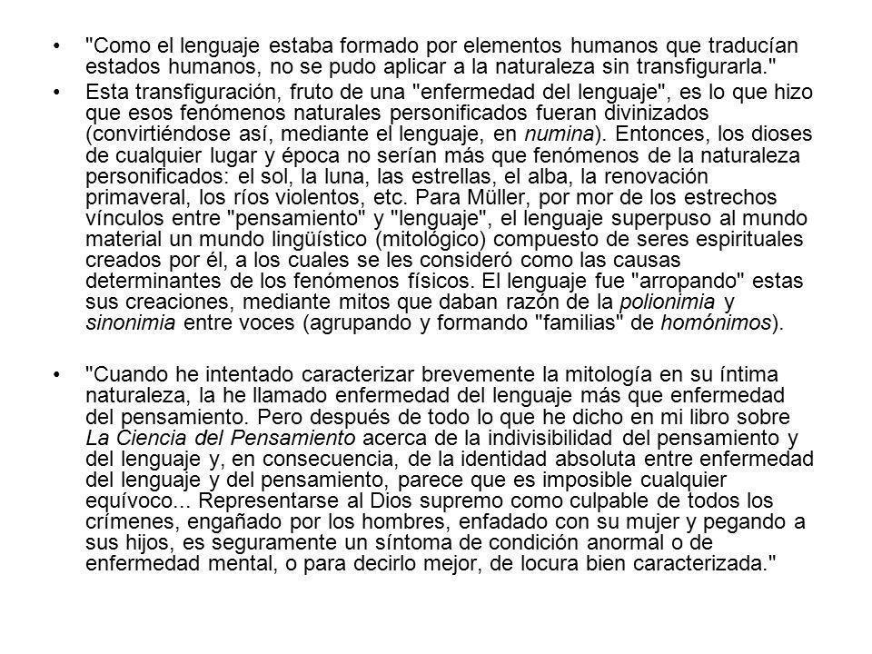 Como el lenguaje estaba formado por elementos humanos que traducían estados humanos, no se pudo aplicar a la naturaleza sin transfigurarla.