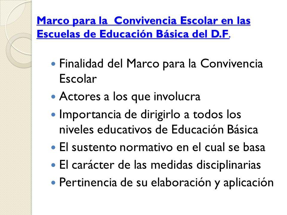 Finalidad del Marco para la Convivencia Escolar