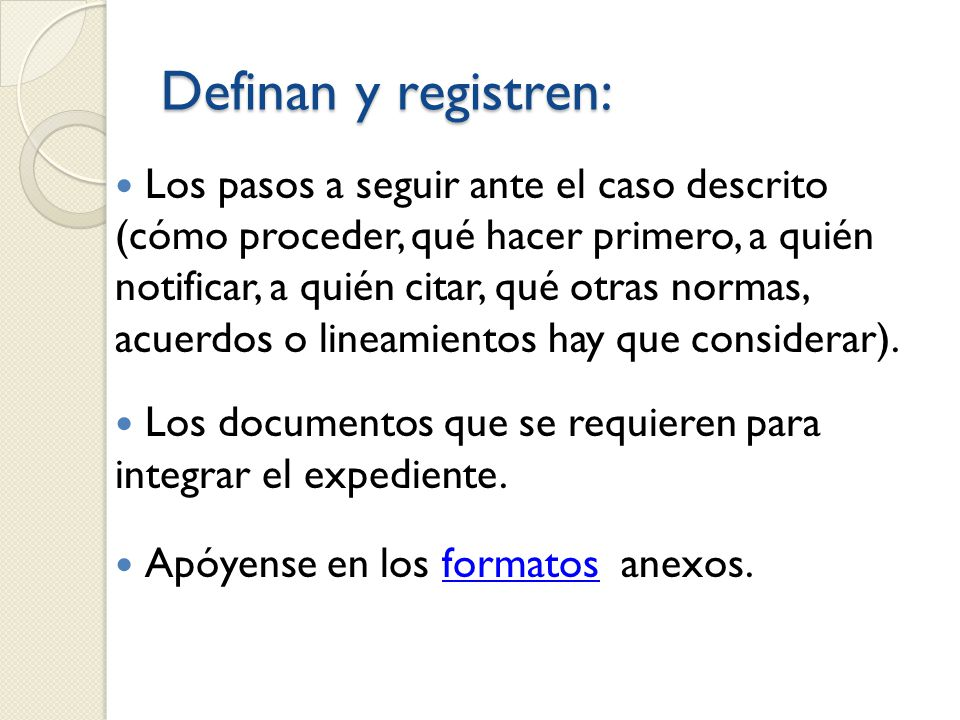 Definan y registren: