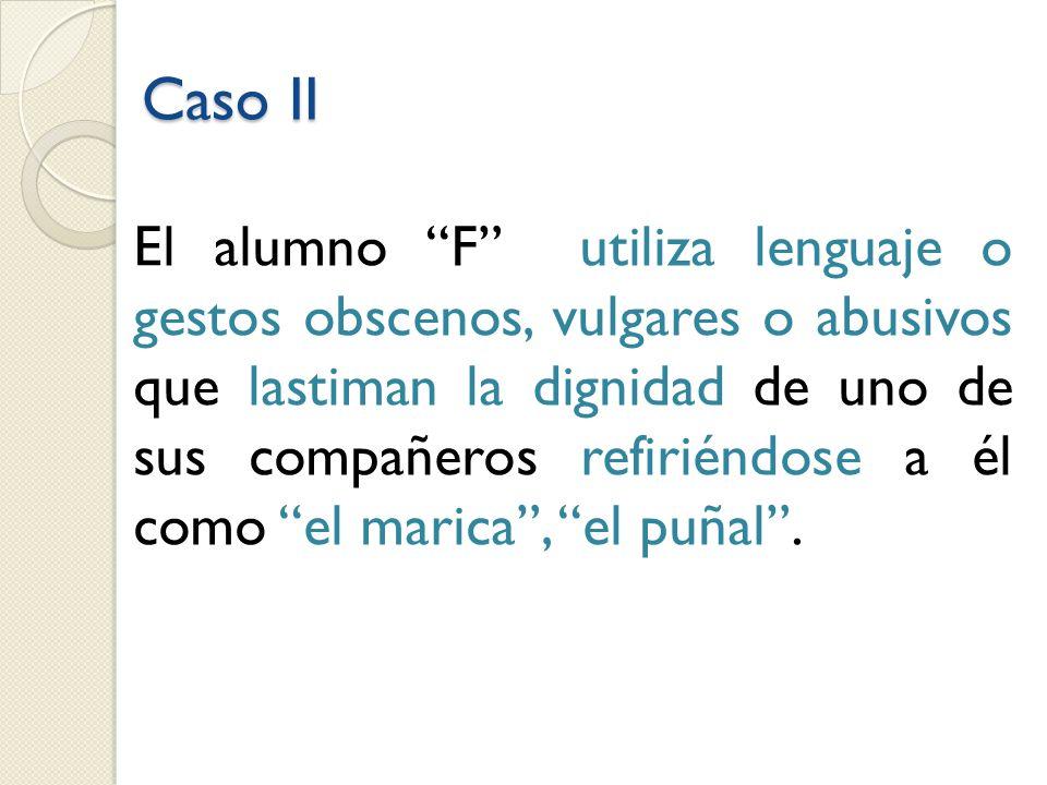 Caso II