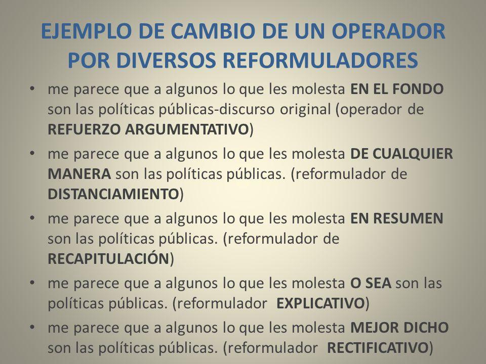 EJEMPLO DE CAMBIO DE UN OPERADOR POR DIVERSOS REFORMULADORES