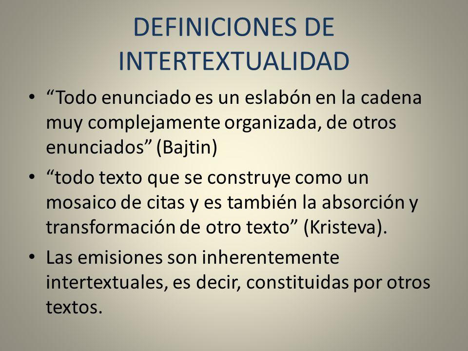 DEFINICIONES DE INTERTEXTUALIDAD