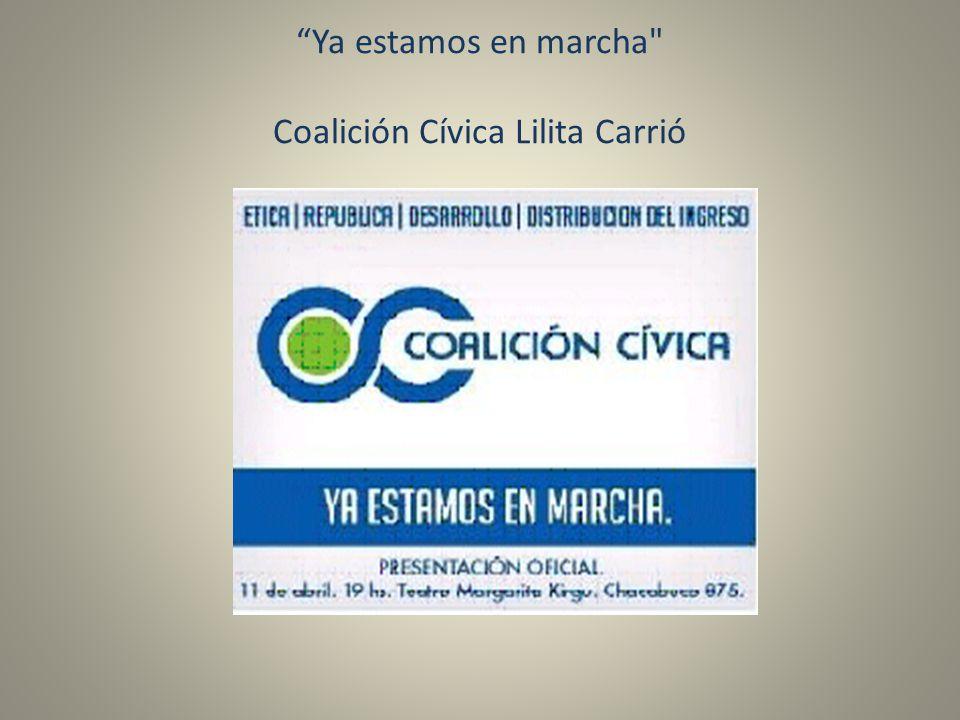Ya estamos en marcha Coalición Cívica Lilita Carrió