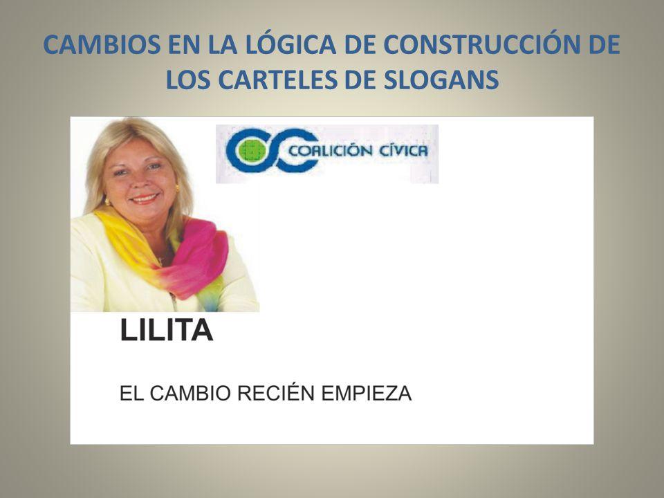 CAMBIOS EN LA LÓGICA DE CONSTRUCCIÓN DE LOS CARTELES DE SLOGANS