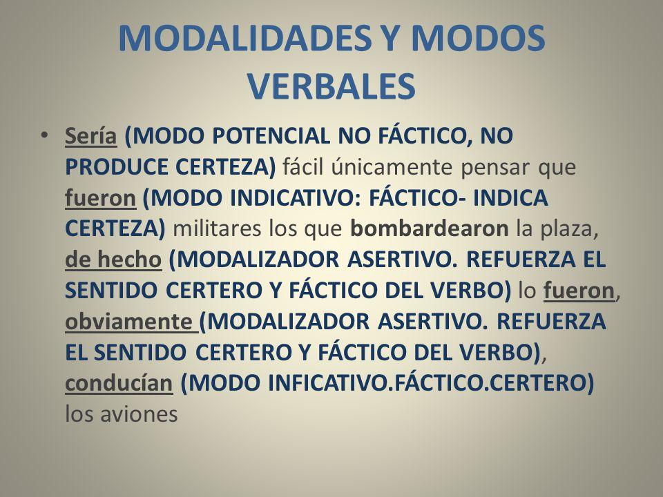 MODALIDADES Y MODOS VERBALES