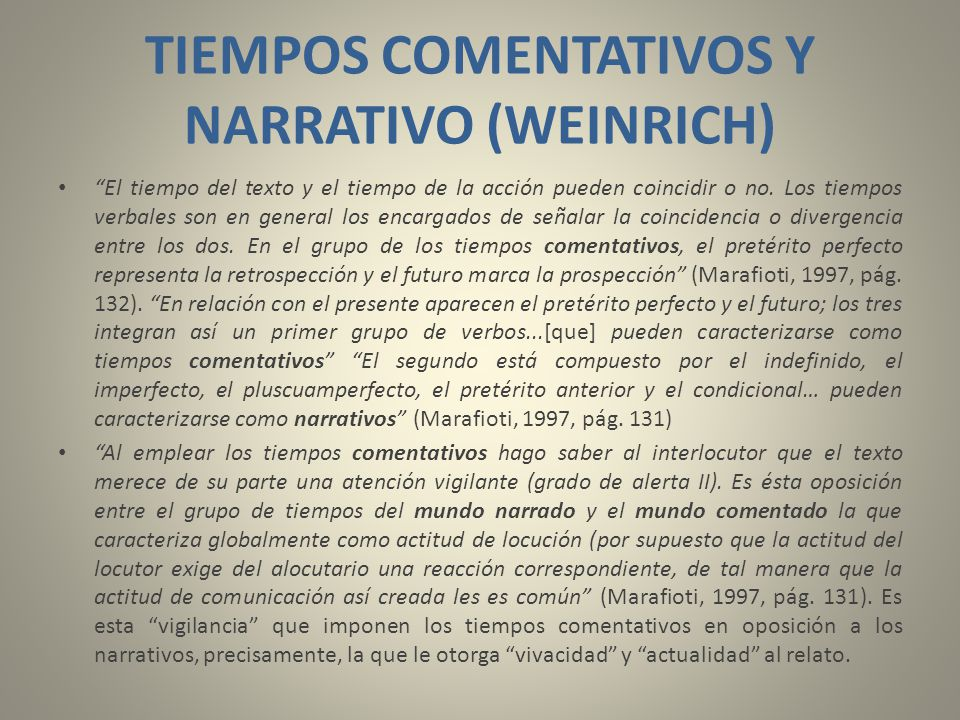 TIEMPOS COMENTATIVOS Y NARRATIVO (WEINRICH)