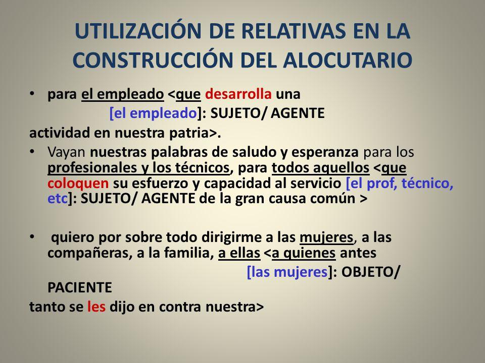 UTILIZACIÓN DE RELATIVAS EN LA CONSTRUCCIÓN DEL ALOCUTARIO