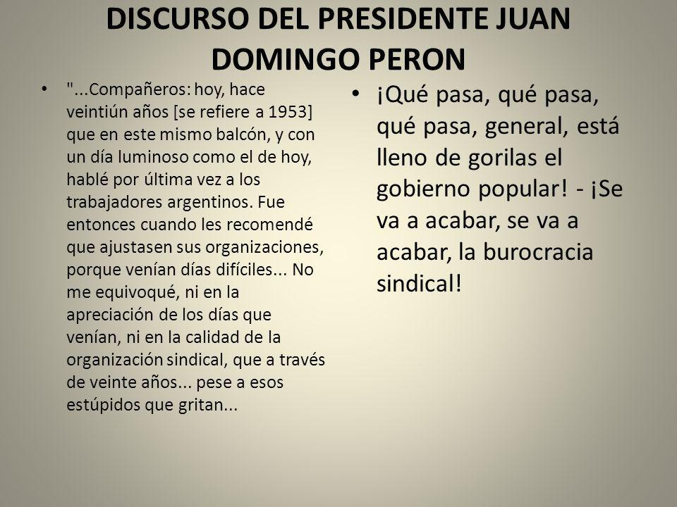 DISCURSO DEL PRESIDENTE JUAN DOMINGO PERON
