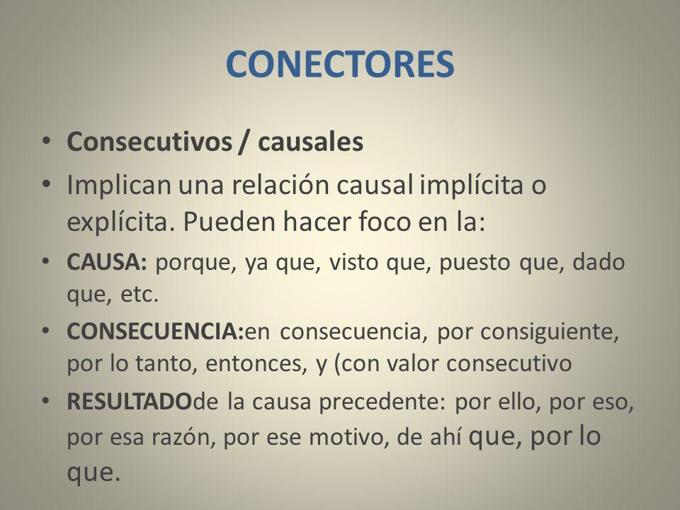 CONECTORES Consecutivos / causales