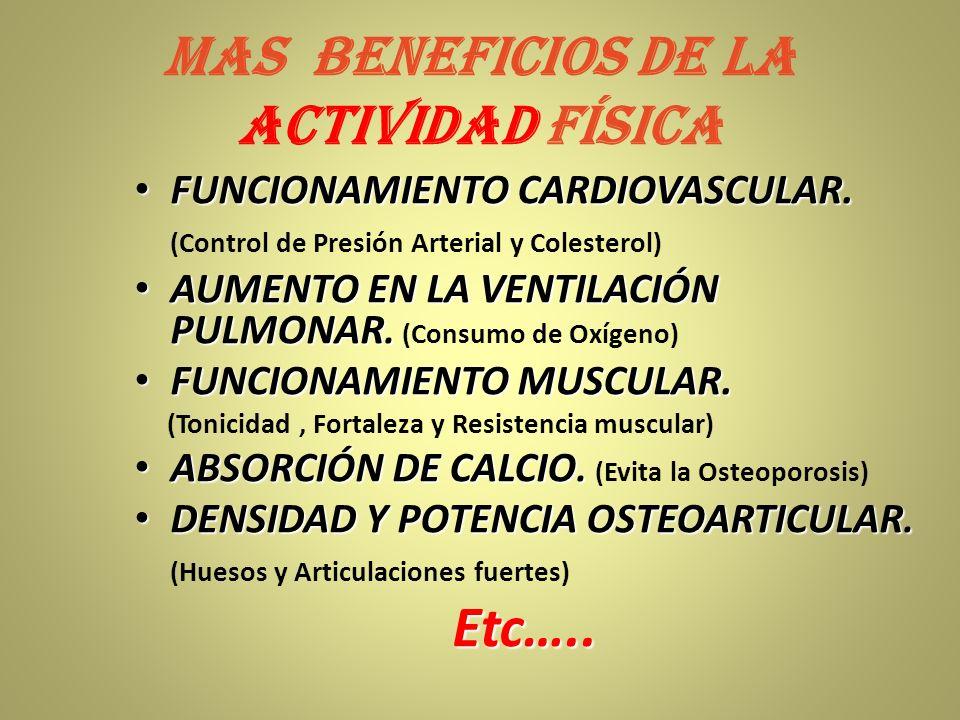 MAS BENEFICIOS DE LA ACTIVIDAD FÍSICA