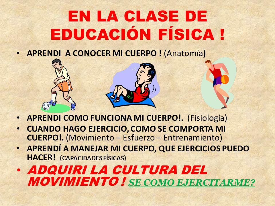 EN LA CLASE DE EDUCACIÓN FÍSICA !