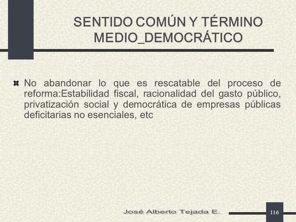 SENTIDO COMÚN Y TÉRMINO MEDIO_DEMOCRÁTICO