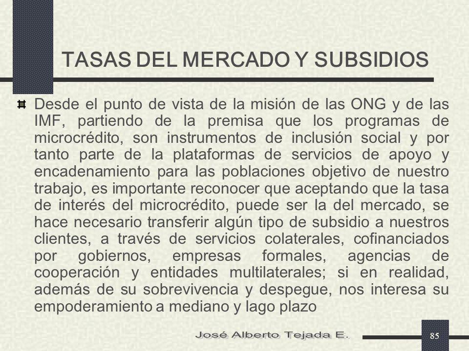 TASAS DEL MERCADO Y SUBSIDIOS