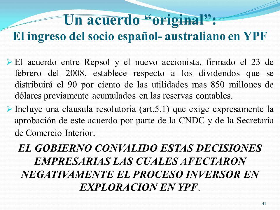 Un acuerdo original : El ingreso del socio español- australiano en YPF