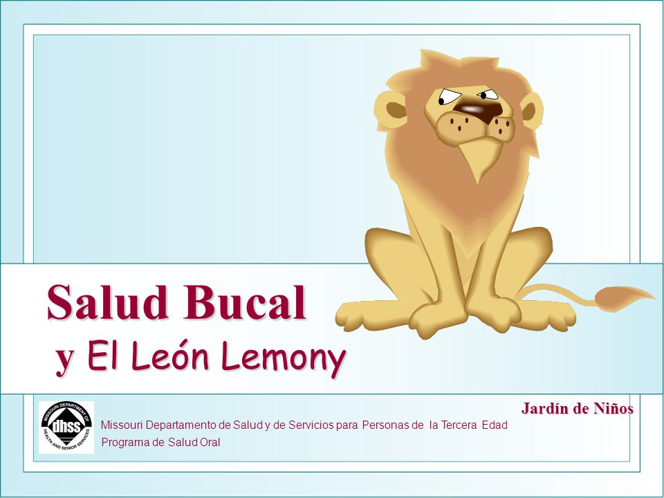Salud Bucal y El León Lemony
