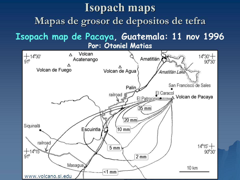 Isopach maps Mapas de grosor de depositos de tefra