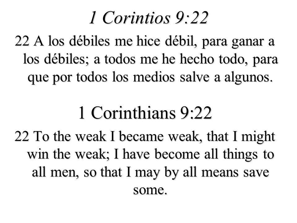 1 Corintios 9:22 1 Corinthians 9:22
