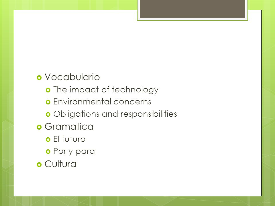 Vocabulario Gramatica Cultura The impact of technology