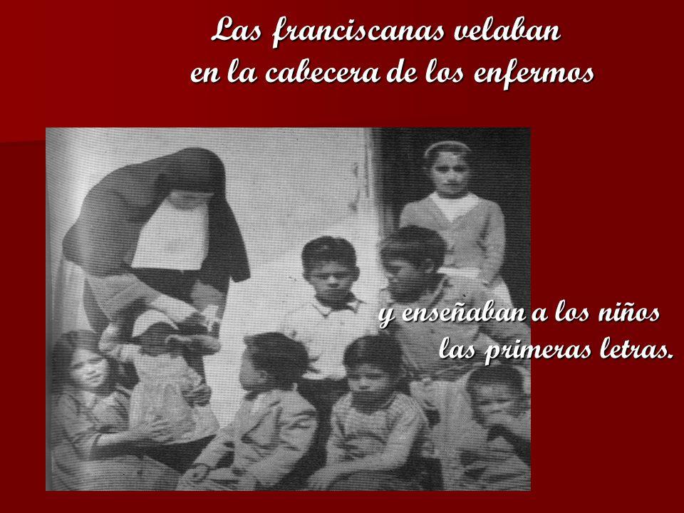Las franciscanas velaban