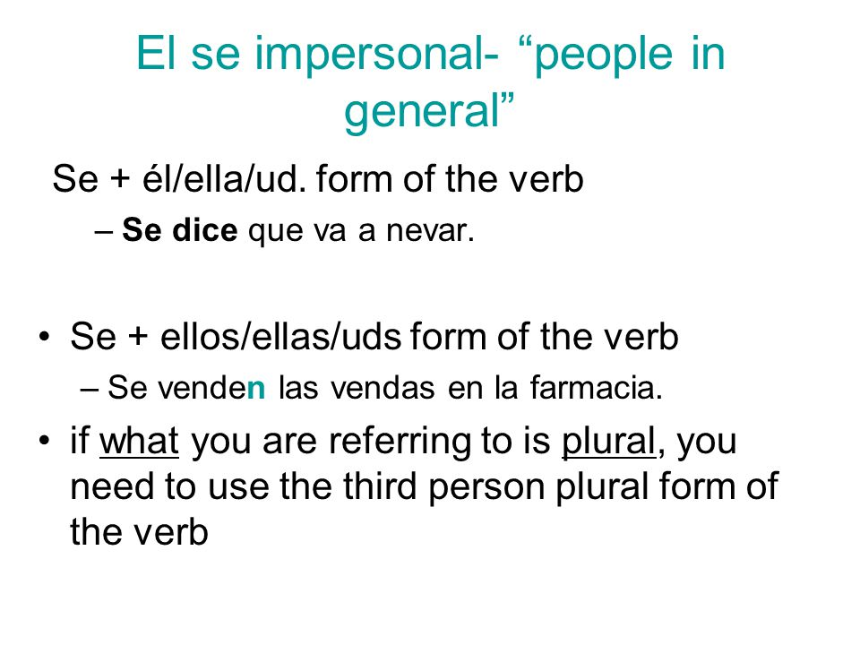 El se impersonal- people in general