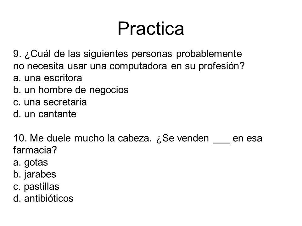 Practica 9. ¿Cuál de las siguientes personas probablemente