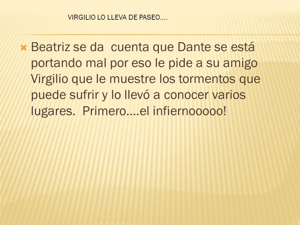 VIRGILIO LO LLEVA DE PASEO….