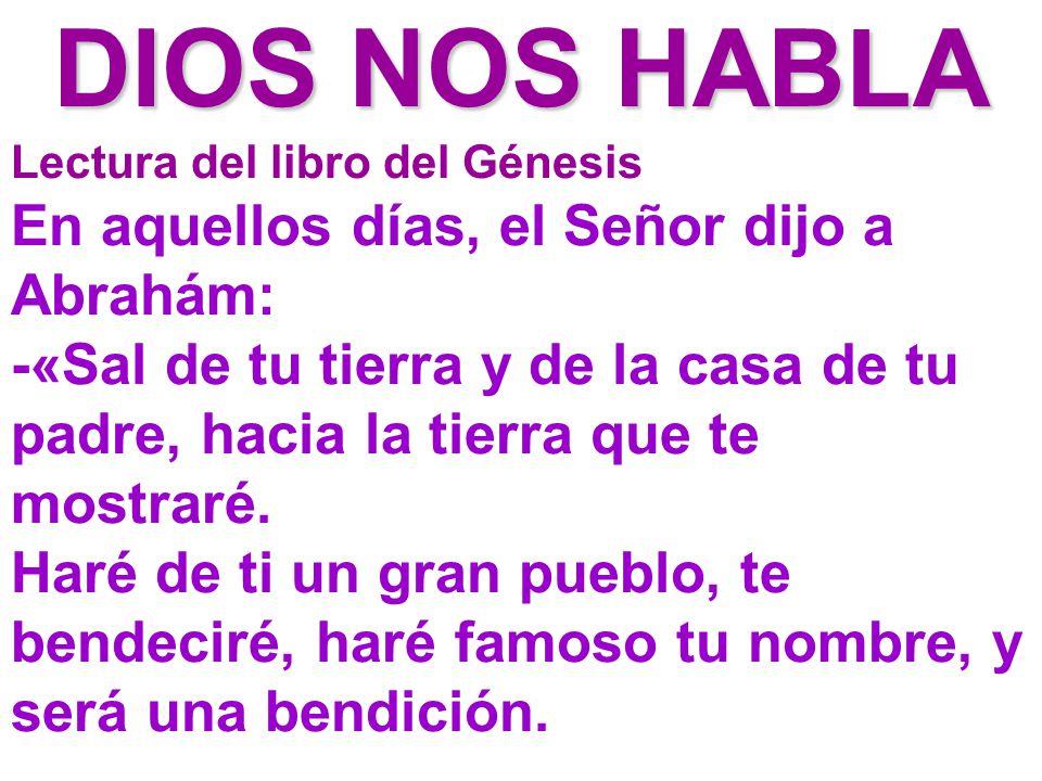 DIOS NOS HABLA Lectura del libro del Génesis.