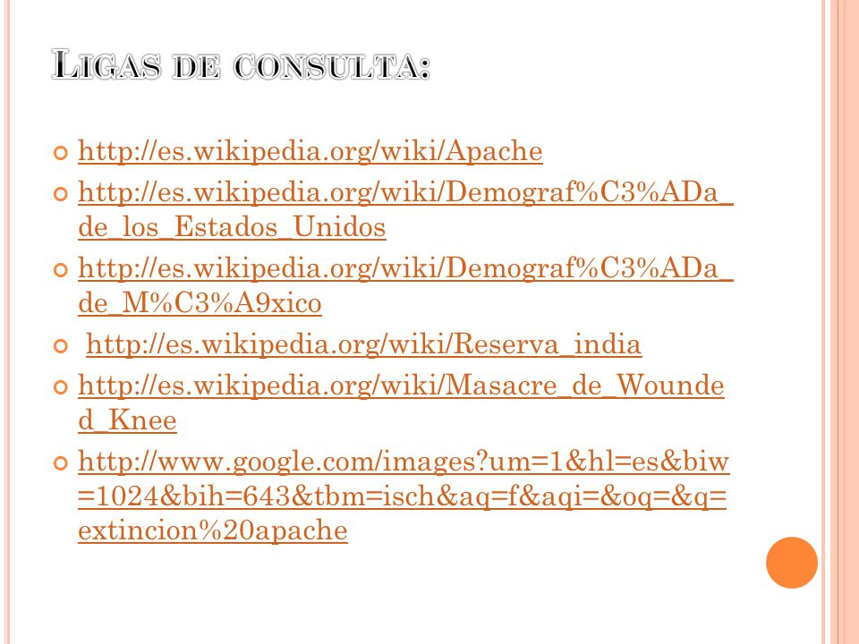 Ligas de consulta: http://es.wikipedia.org/wiki/Apache