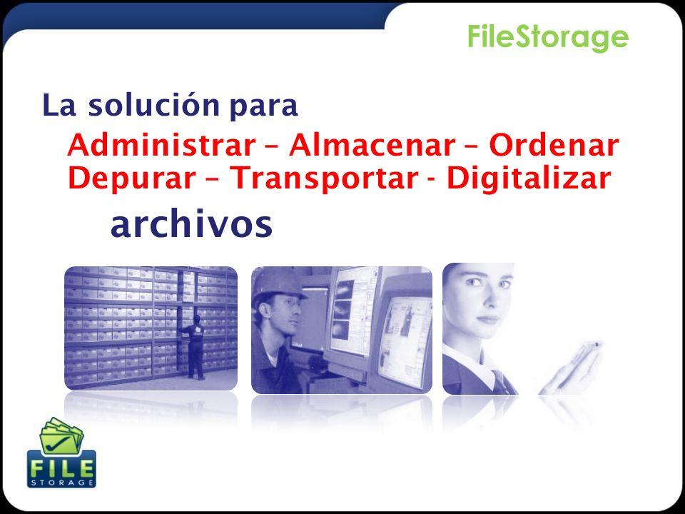 Administrar – Almacenar – Ordenar Depurar – Transportar - Digitalizar