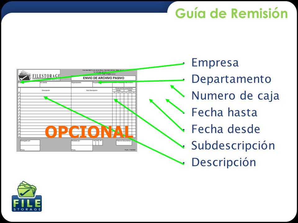 OPCIONAL Guía de Remisión Empresa Departamento Numero de caja