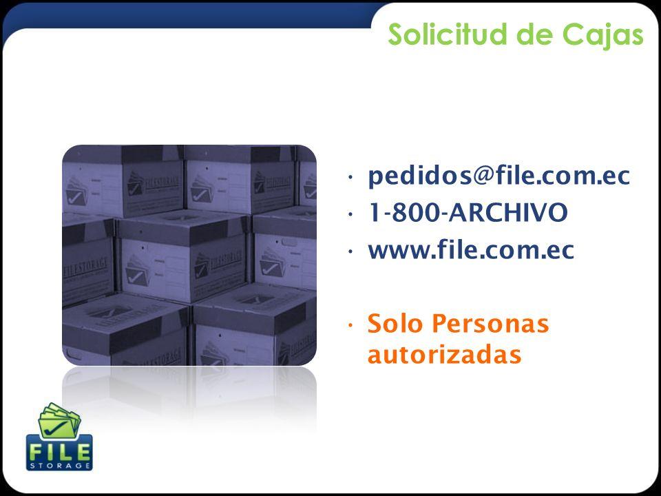 Solicitud de Cajas pedidos@file.com.ec 1-800-ARCHIVO www.file.com.ec