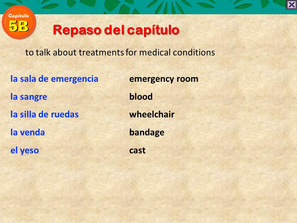 Repaso del capítulo to talk about treatments for medical conditions