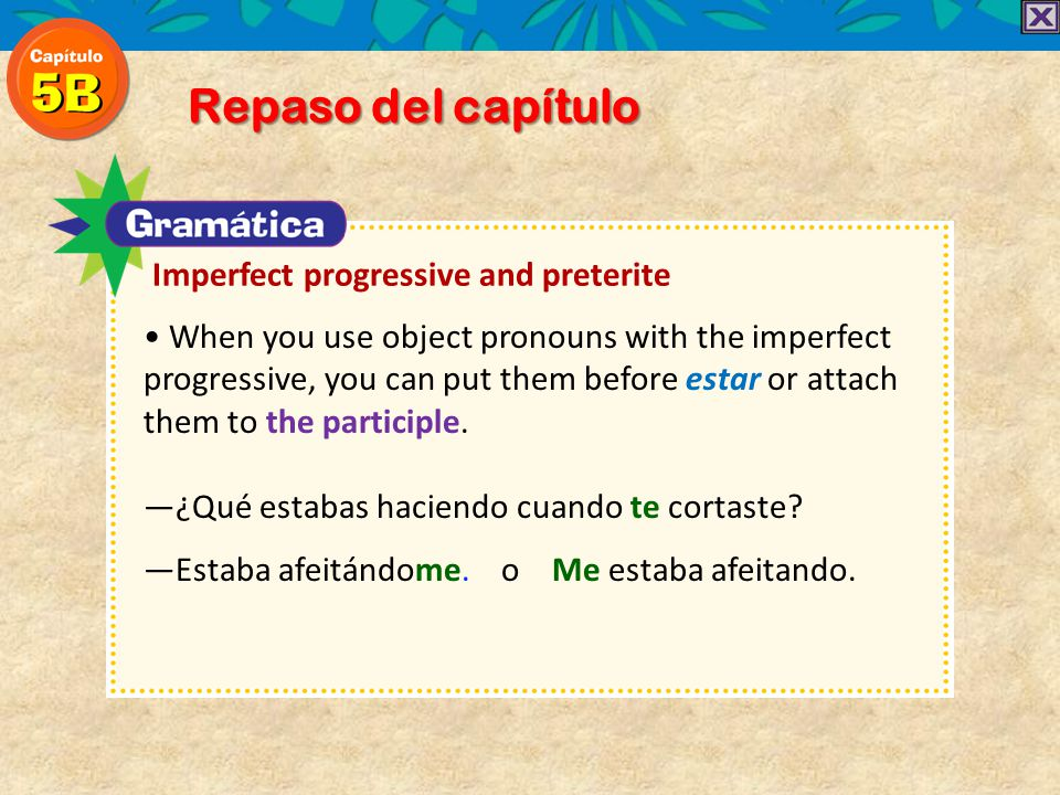 Repaso del capítulo Imperfect progressive and preterite