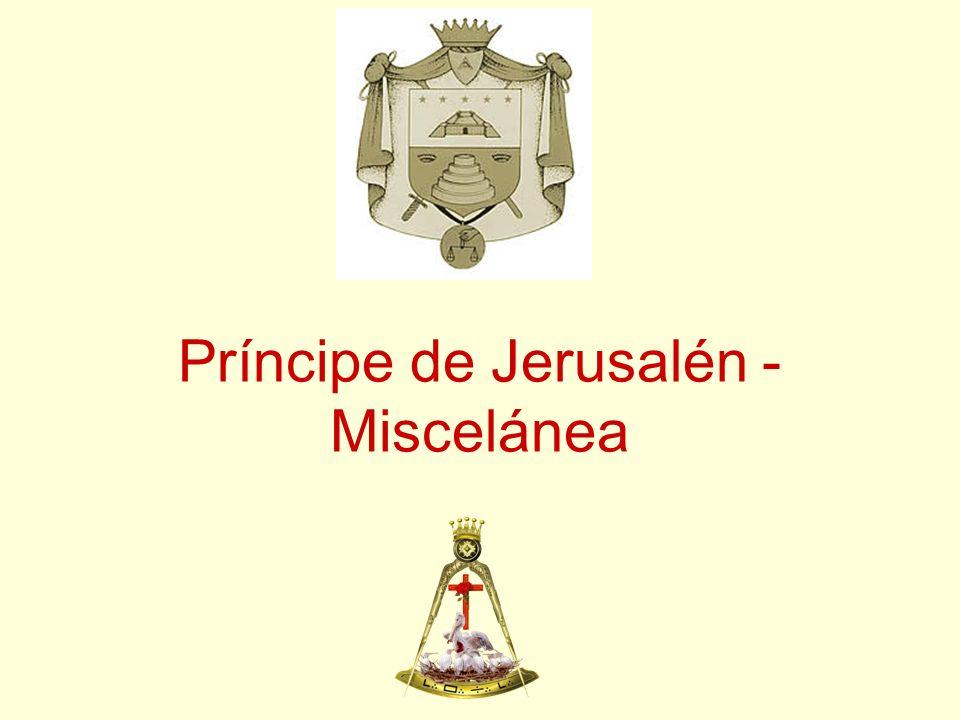 Príncipe de Jerusalén - Miscelánea