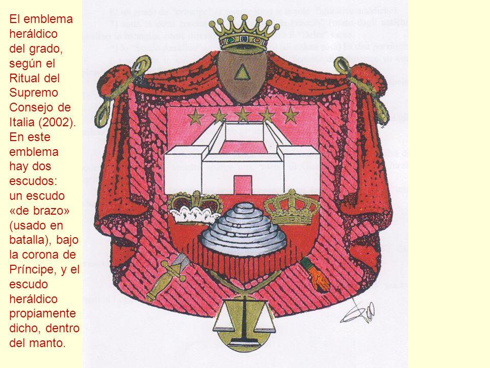 El emblema heráldico. del grado, según el. Ritual del. Supremo. Consejo de. Italia (2002). En este.