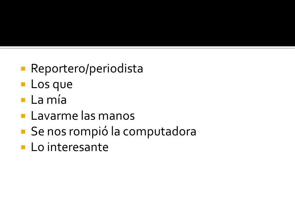 Reportero/periodista