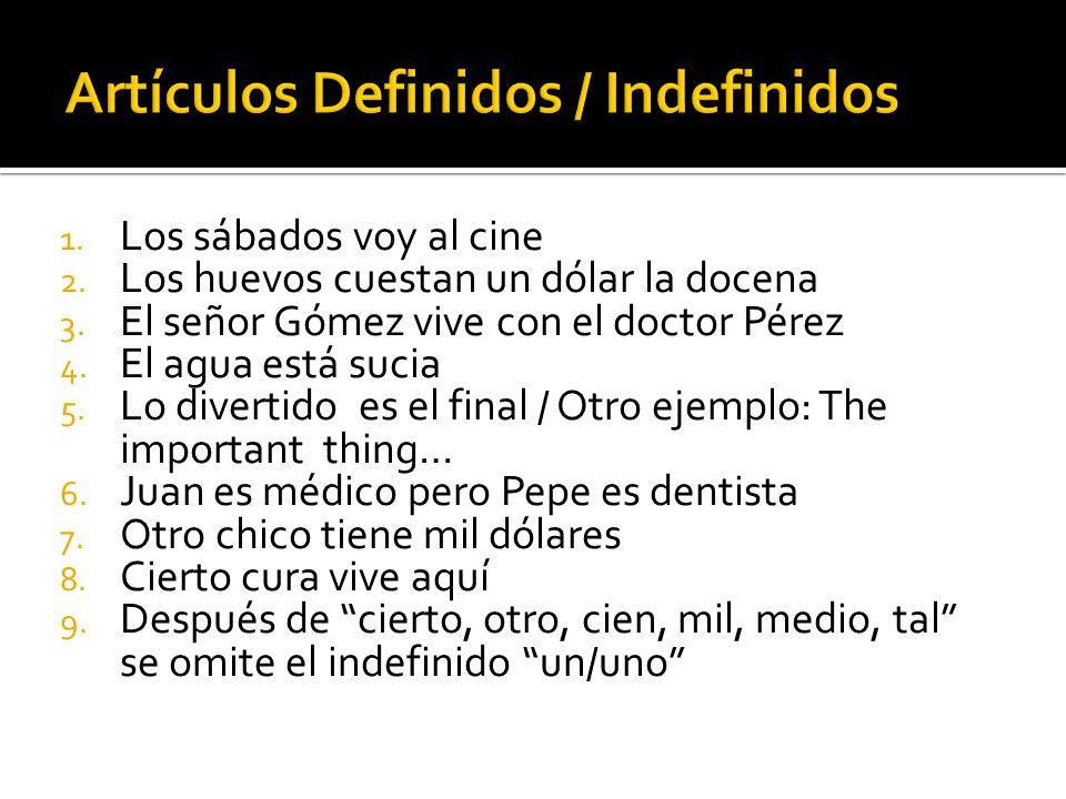 Artículos Definidos / Indefinidos