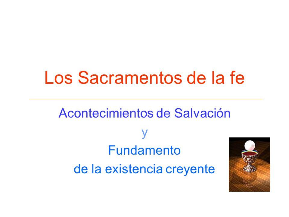 Los Sacramentos de la fe