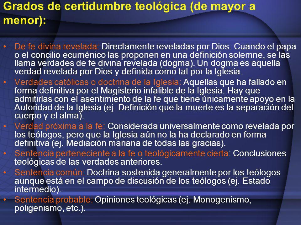 Grados de certidumbre teológica (de mayor a menor):