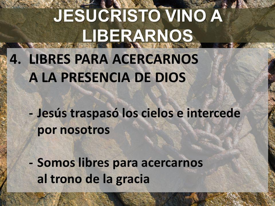 JESUCRISTO VINO A LIBERARNOS