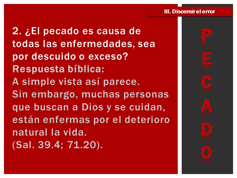 III. Discernir el error PECADO.