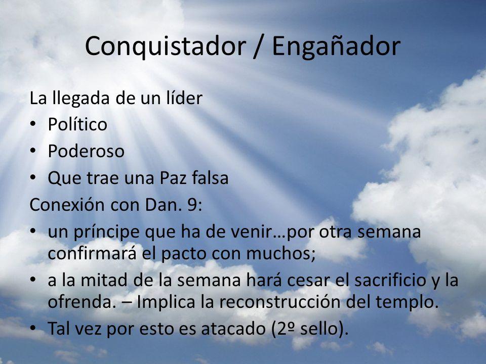 Conquistador / Engañador
